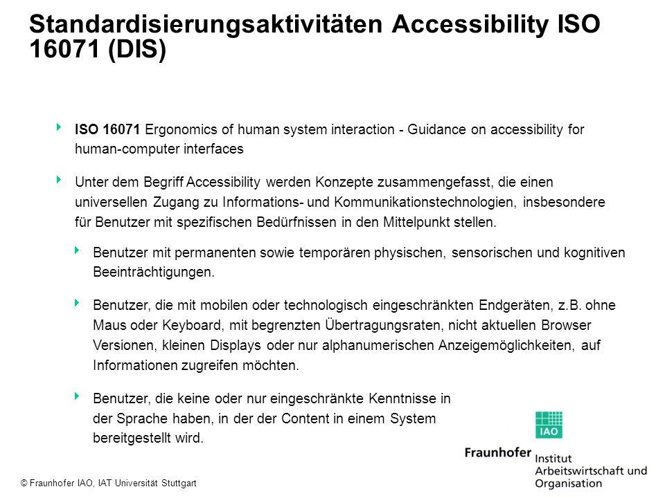 Standardisierungsaktivitäten Accessibility ISO 16071 (DIS)