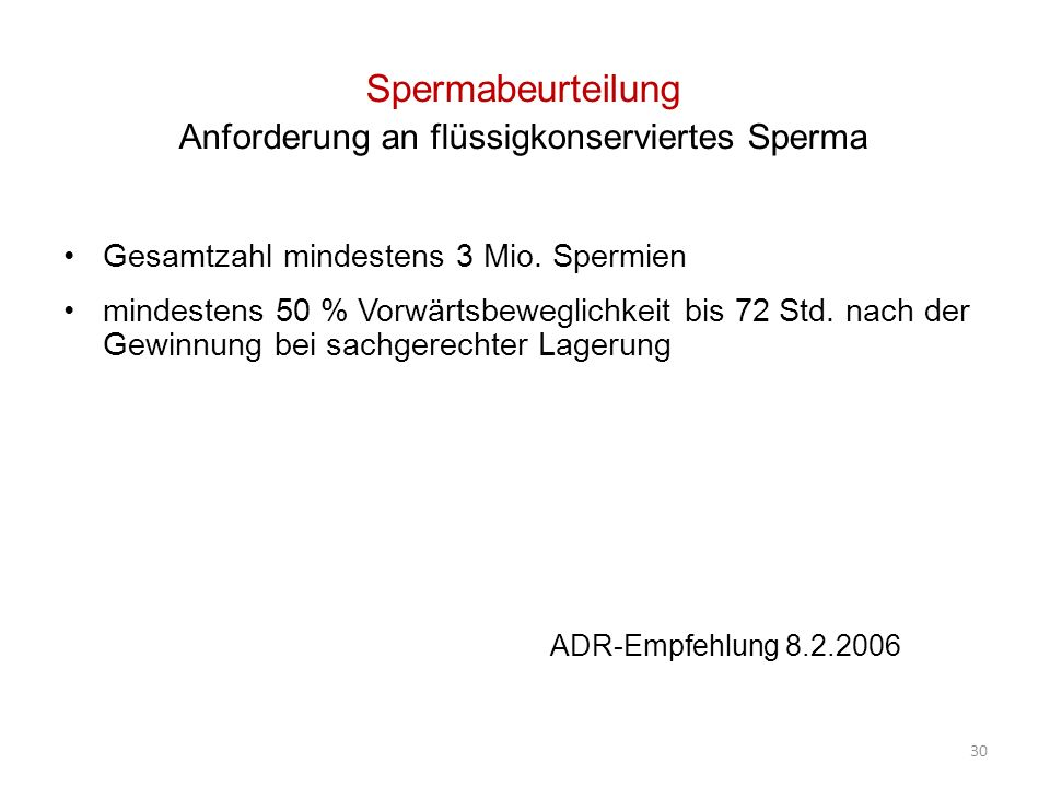 Spermabeurteilung Anforderung an flüssigkonserviertes Sperma