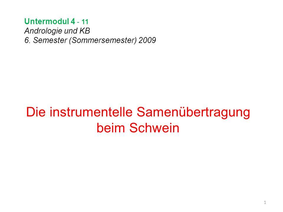 Untermodul 4 - 11 Andrologie und KB 6. Semester (Sommersemester) 2009