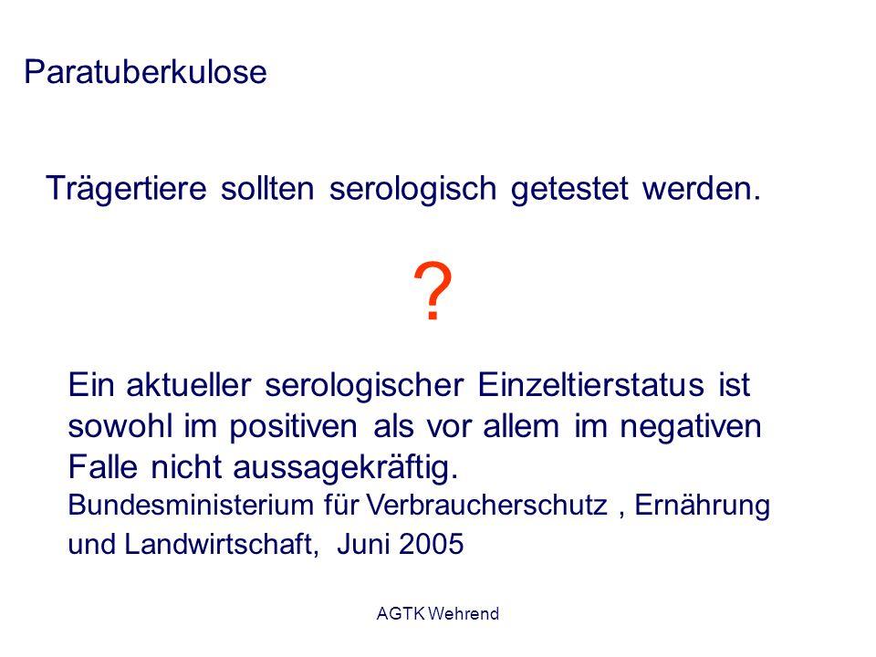 Paratuberkulose Trägertiere sollten serologisch getestet werden.