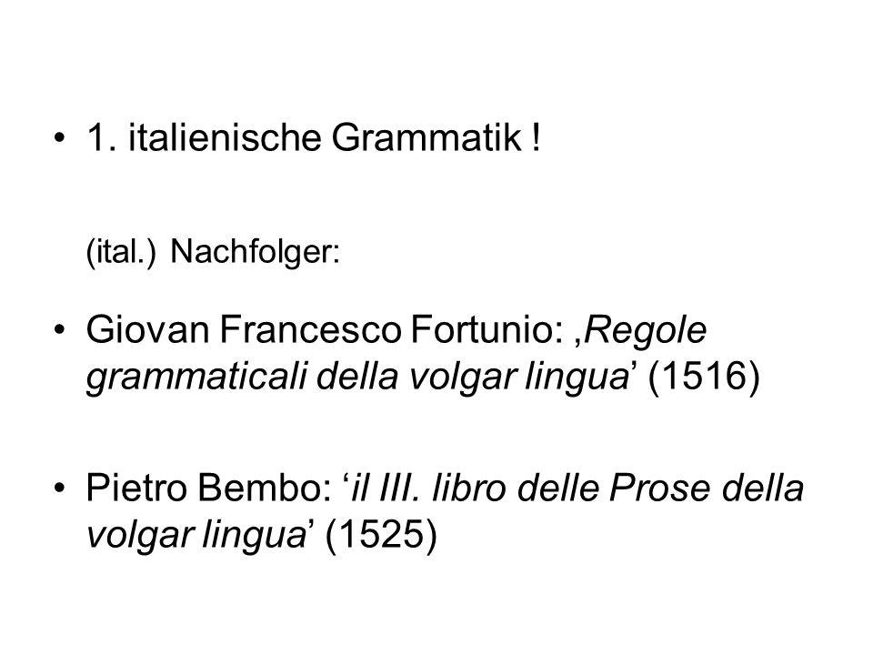 1. italienische Grammatik !