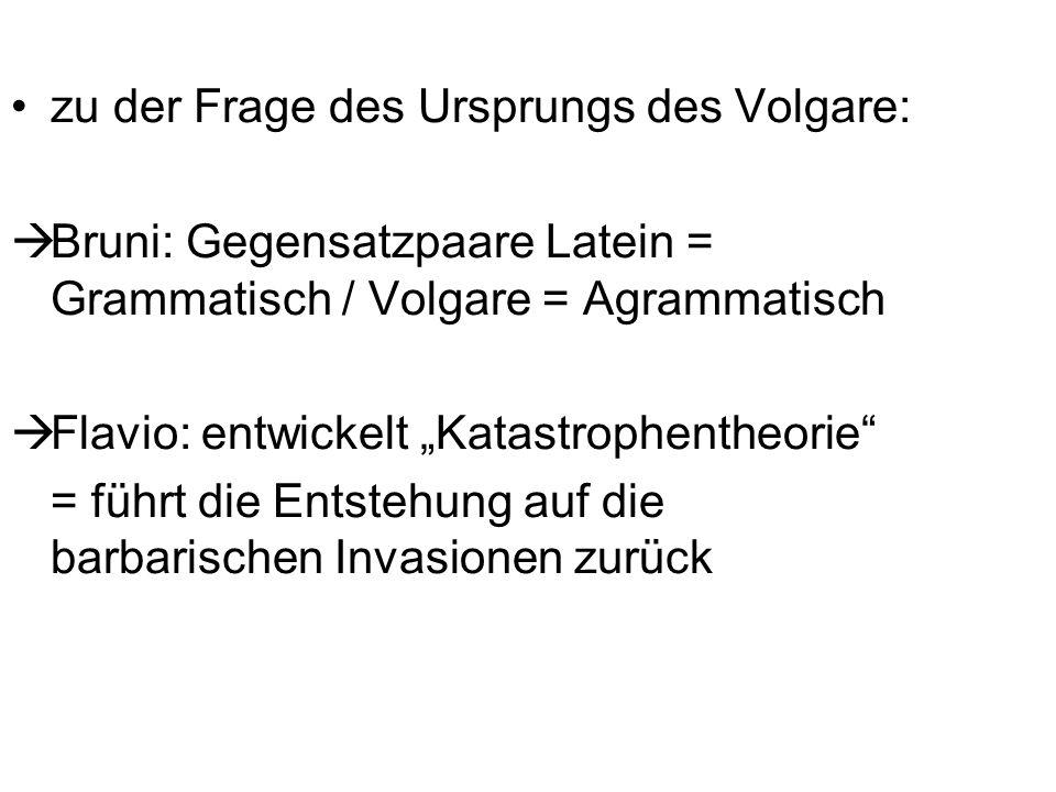 zu der Frage des Ursprungs des Volgare: