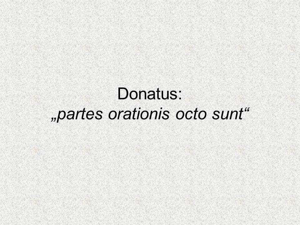 """Donatus: """"partes orationis octo sunt"""