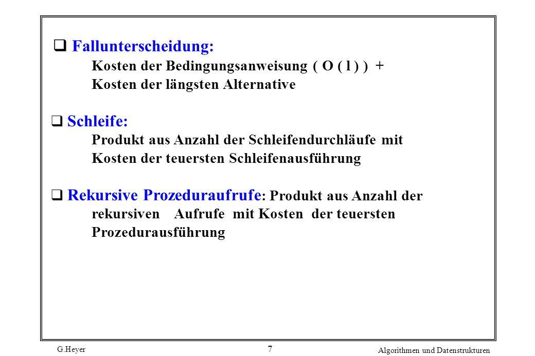 Fallunterscheidung: Kosten der Bedingungsanweisung ( O ( l ) ) +