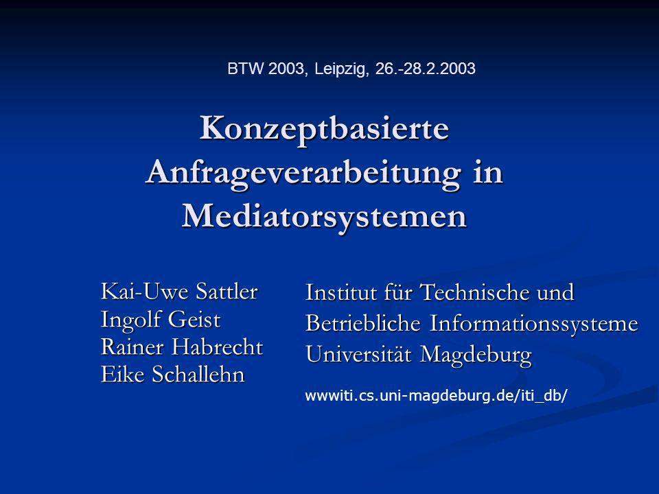 Konzeptbasierte Anfrageverarbeitung in Mediatorsystemen