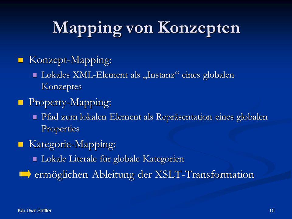 Mapping von Konzepten Konzept-Mapping: Property-Mapping: