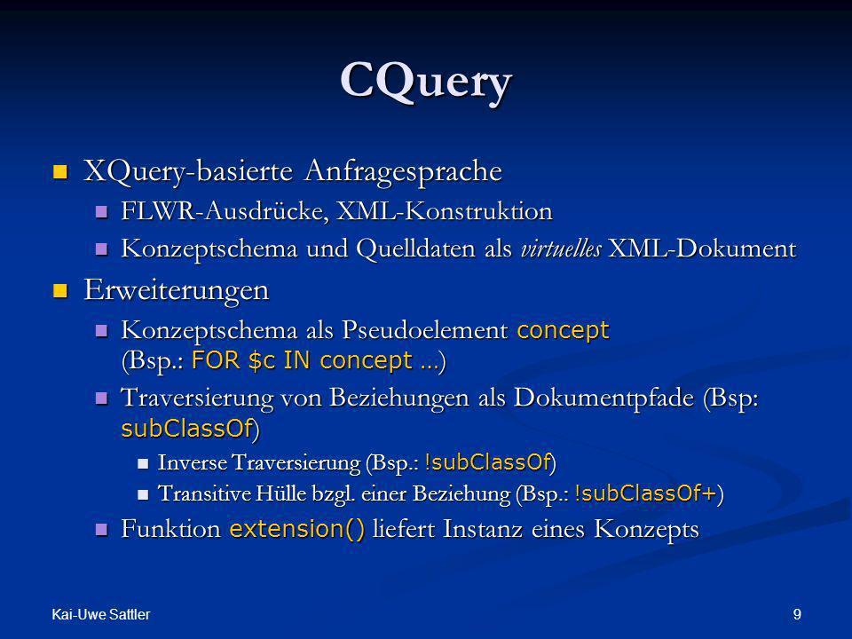 CQuery XQuery-basierte Anfragesprache Erweiterungen