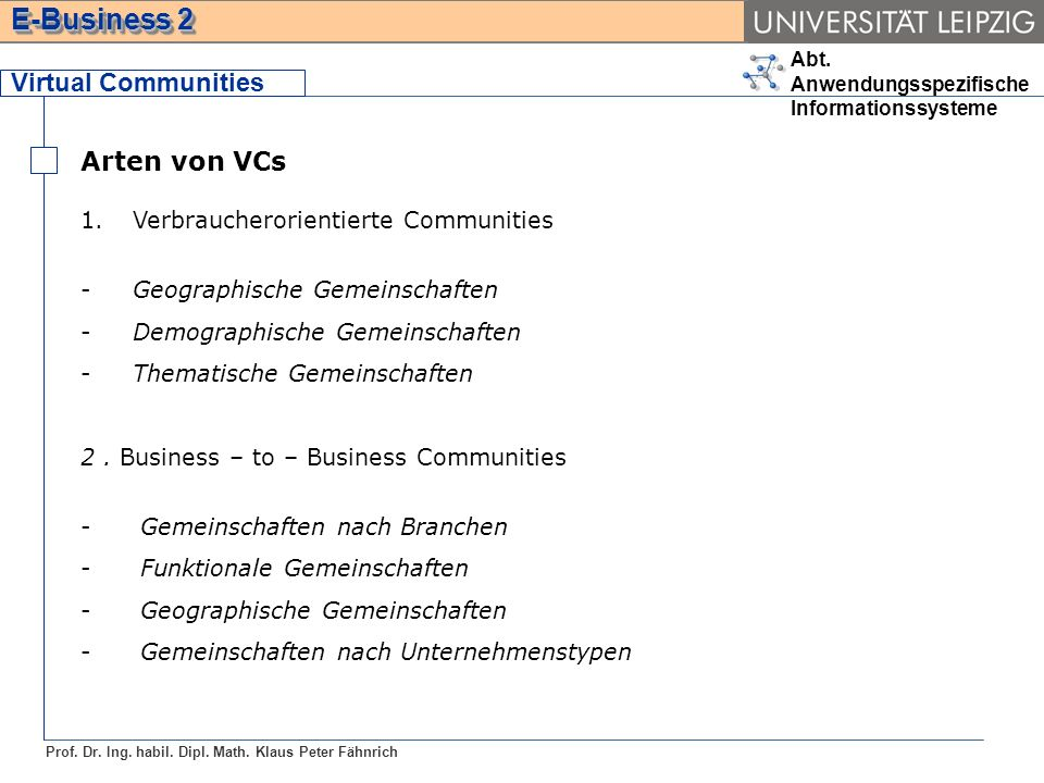Virtual Communities Arten von VCs Verbraucherorientierte Communities
