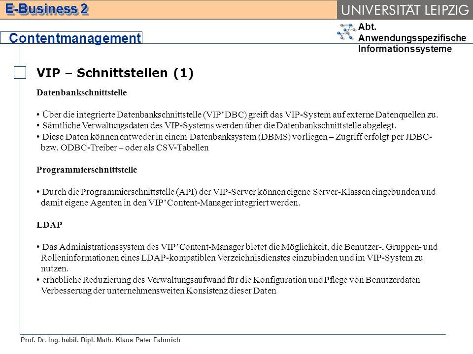 Contentmanagement VIP – Schnittstellen (1) Datenbankschnittstelle