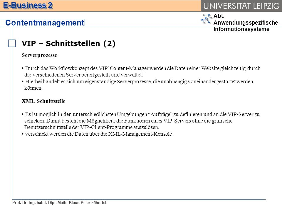 Contentmanagement VIP – Schnittstellen (2) Serverprozesse