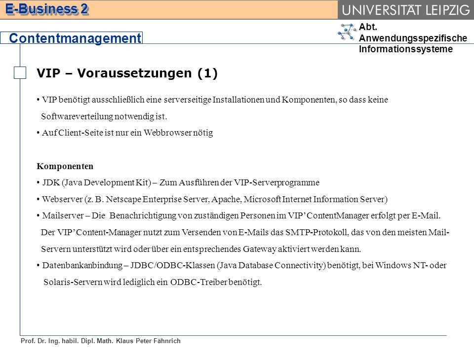 Contentmanagement VIP – Voraussetzungen (1)