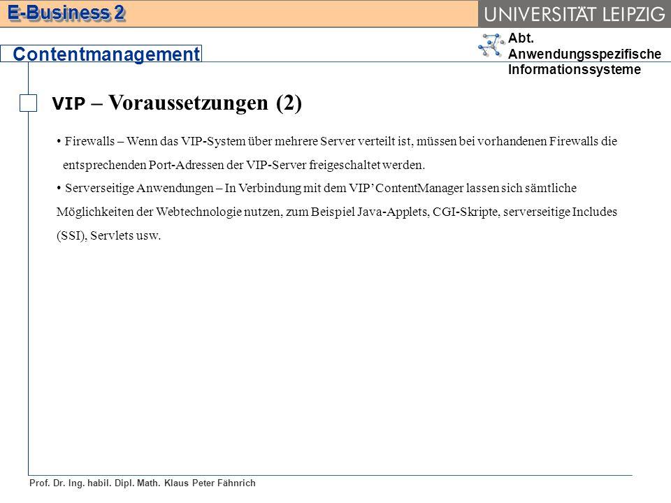 Contentmanagement VIP – Voraussetzungen (2)