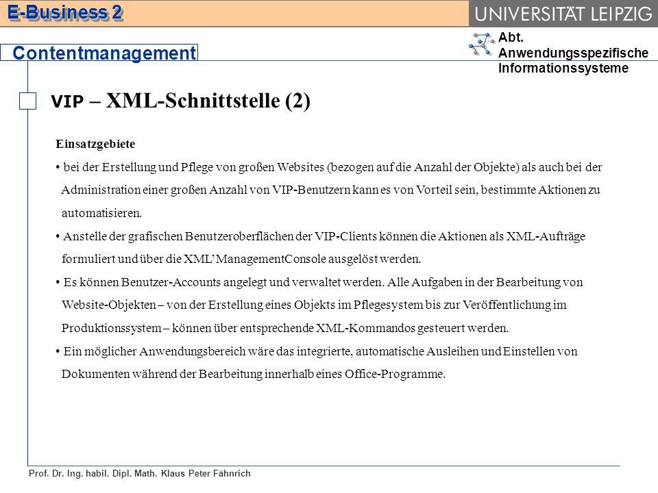 Contentmanagement VIP – XML-Schnittstelle (2) Einsatzgebiete