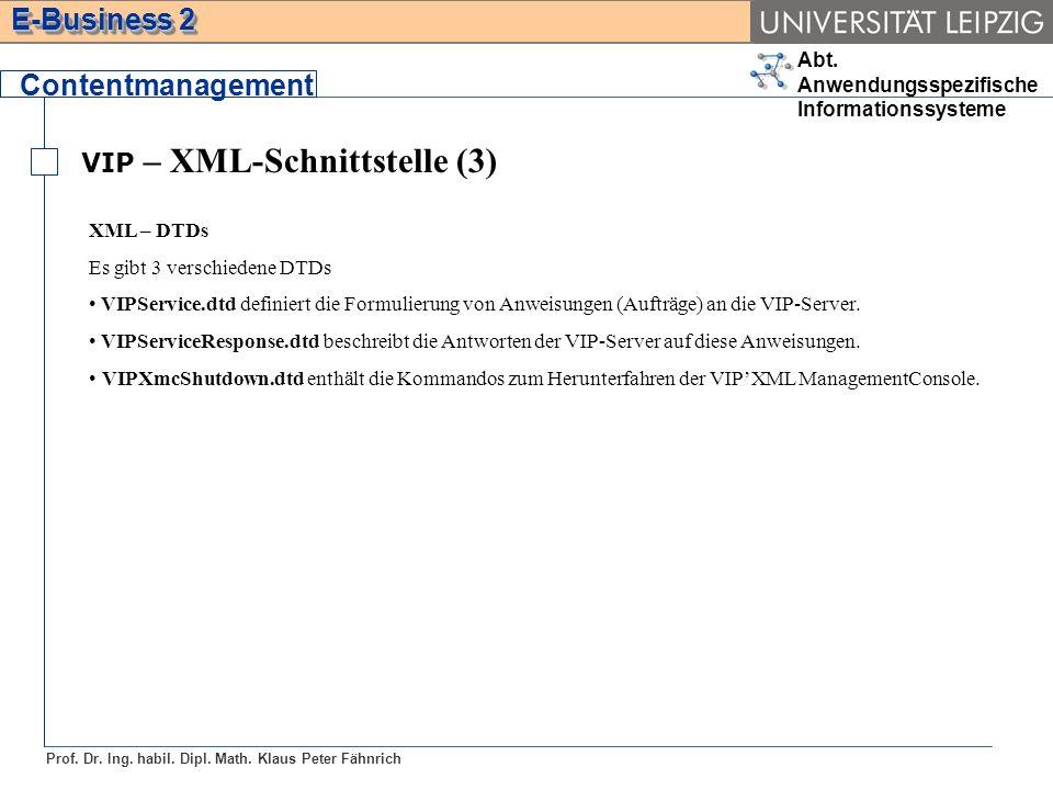 Contentmanagement VIP – XML-Schnittstelle (3) XML – DTDs