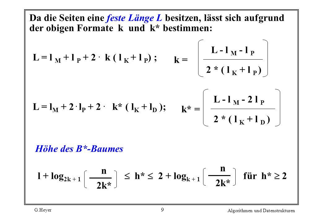 Da die Seiten eine feste Länge L besitzen, lässt sich aufgrund der obigen Formate k und k* bestimmen: