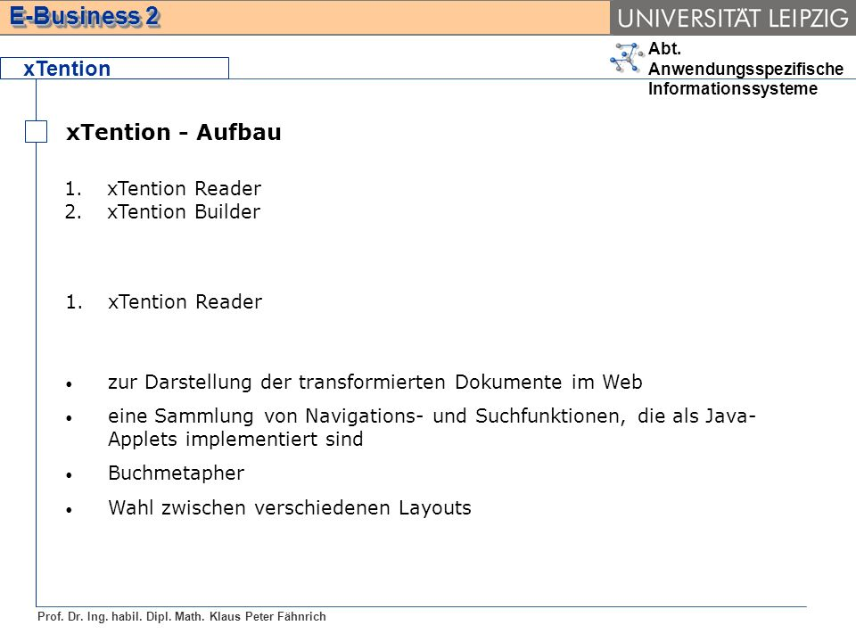 xTention xTention - Aufbau xTention Reader xTention Builder