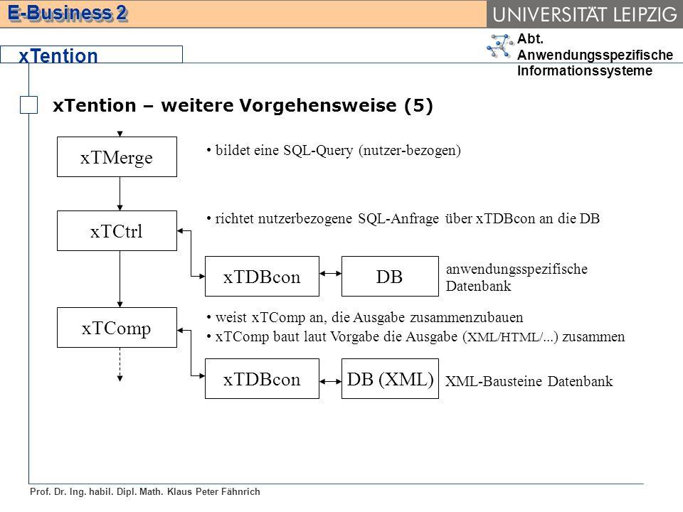 xTention xTDBcon DB xTCtrl xTComp DB (XML) xTMerge