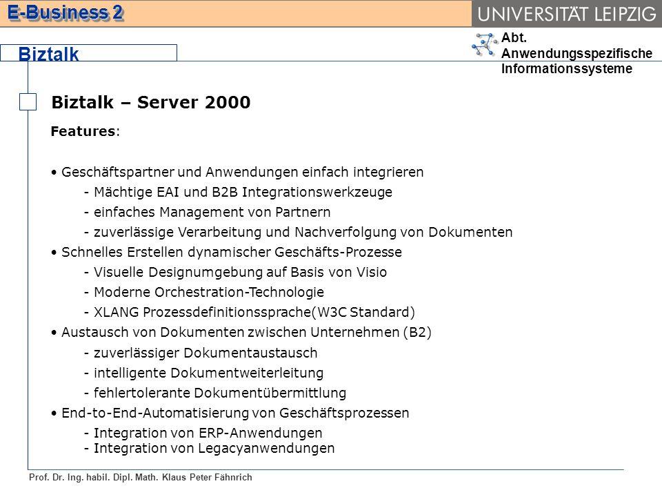 Biztalk Biztalk – Server 2000 Features: