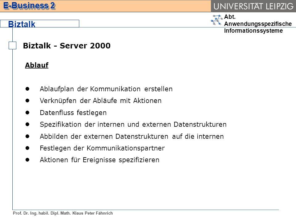 Biztalk Biztalk - Server 2000 Ablauf