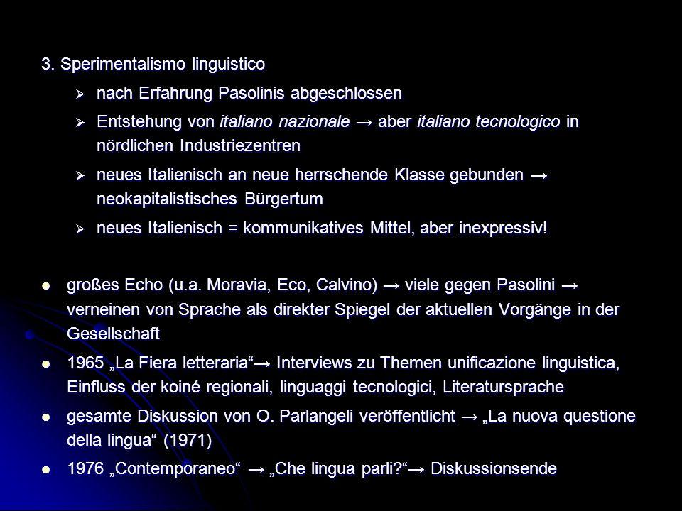 3. Sperimentalismo linguistico