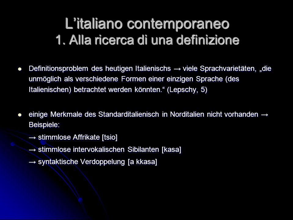 L'italiano contemporaneo 1. Alla ricerca di una definizione