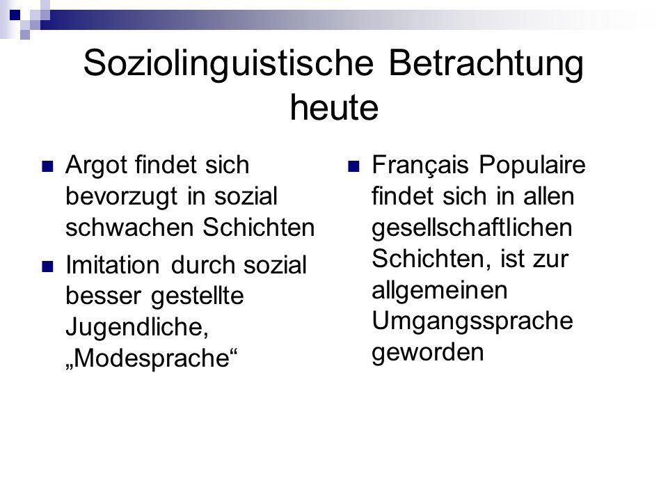 Soziolinguistische Betrachtung heute