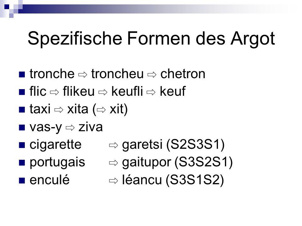 Spezifische Formen des Argot