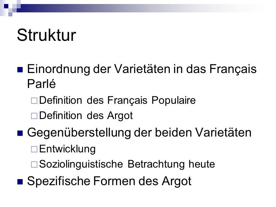 Struktur Einordnung der Varietäten in das Français Parlé