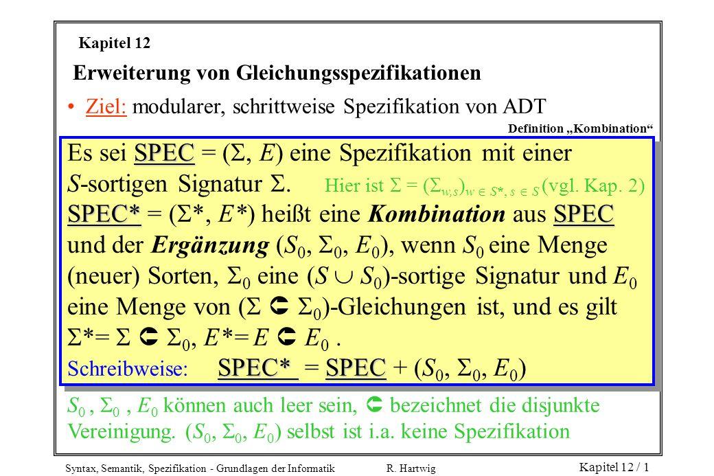 Es sei SPEC = (, E) eine Spezifikation mit einer