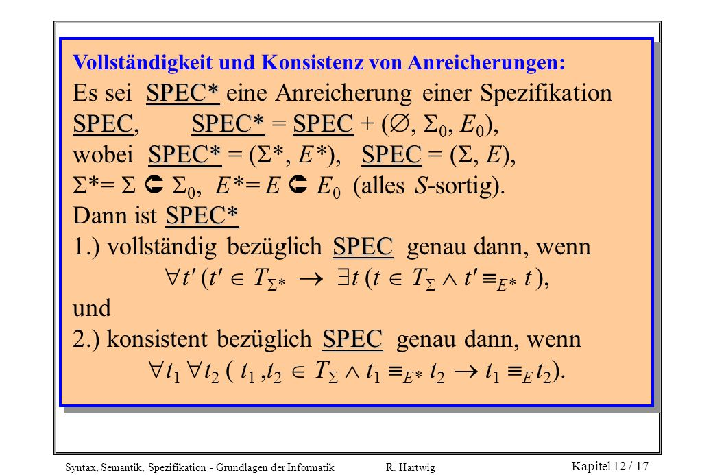 wobei SPEC* = (*, E*), SPEC = (, E),