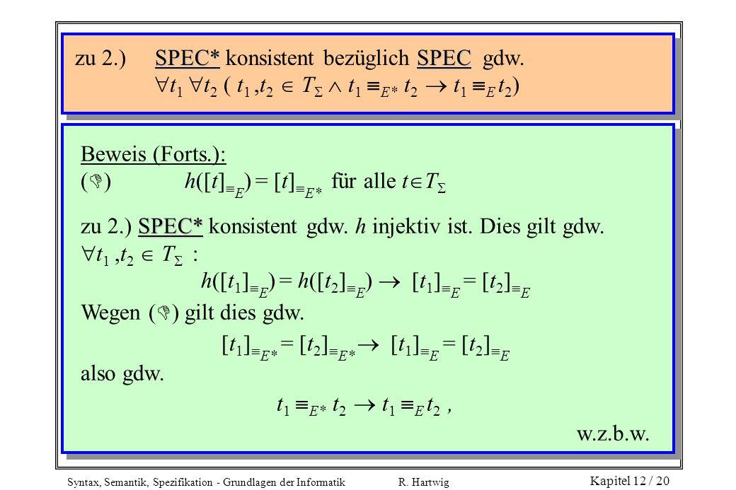 zu 2.) SPEC* konsistent bezüglich SPEC gdw.