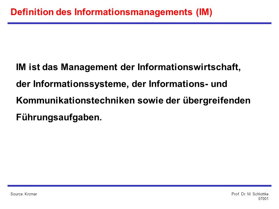 Definition des Informationsmanagements (IM)