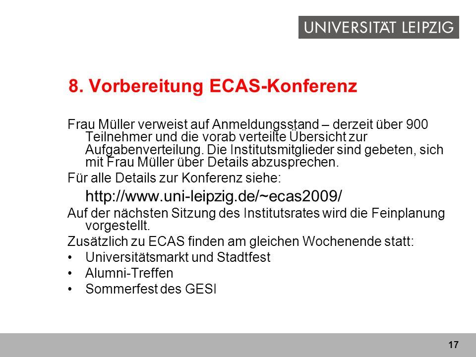 8. Vorbereitung ECAS-Konferenz