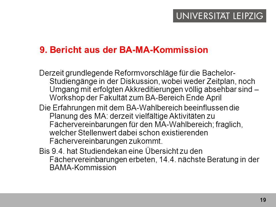 9. Bericht aus der BA-MA-Kommission