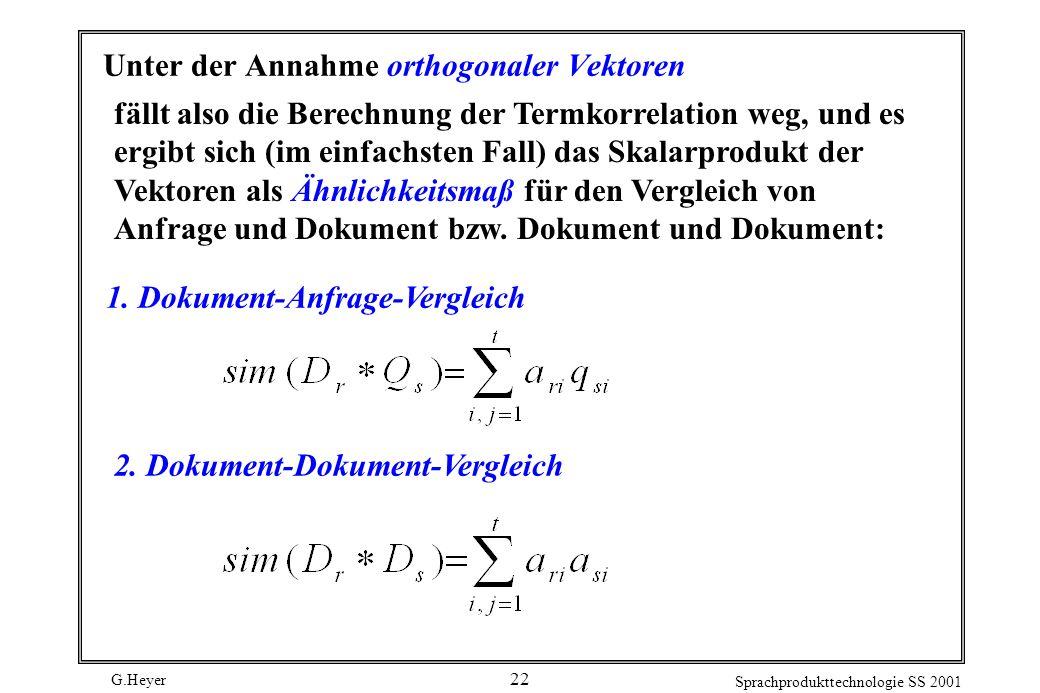 Unter der Annahme orthogonaler Vektoren