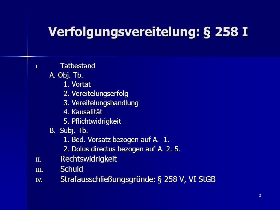 Verfolgungsvereitelung: § 258 I
