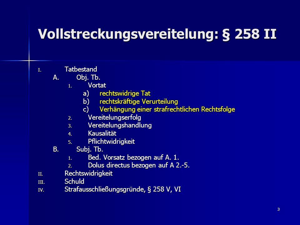 Vollstreckungsvereitelung: § 258 II