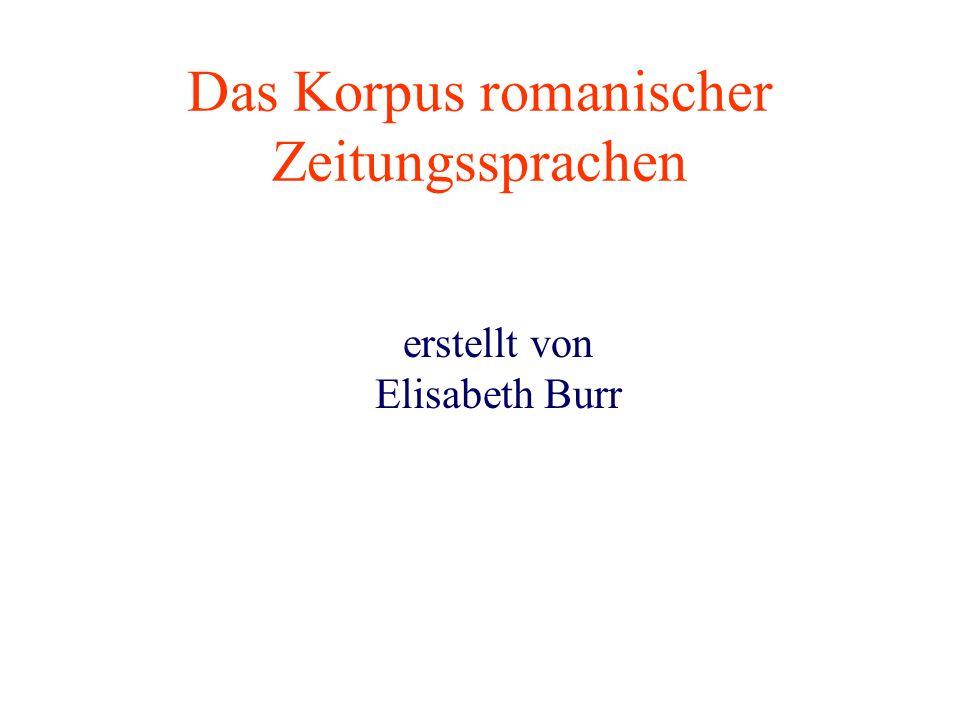 Das Korpus romanischer Zeitungssprachen