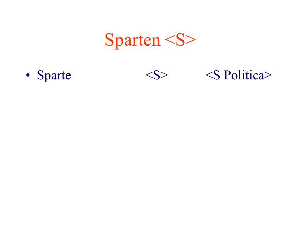 Sparten <S> Sparte <S> <S Politica>