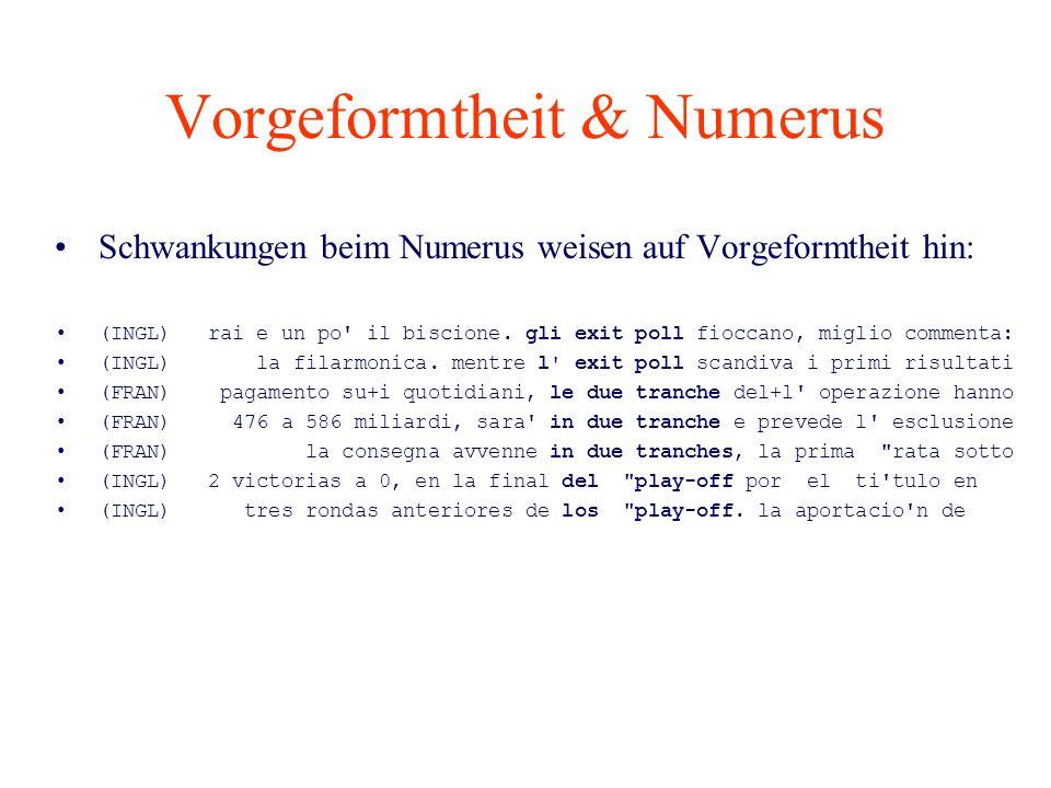 Vorgeformtheit & Numerus