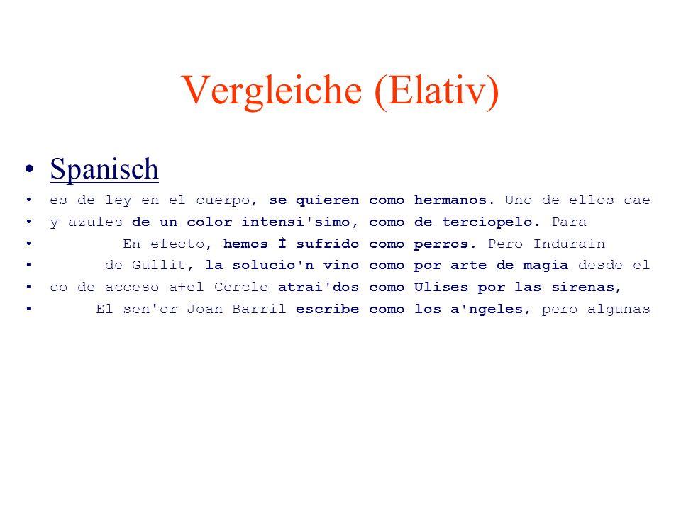 Vergleiche (Elativ) Spanisch