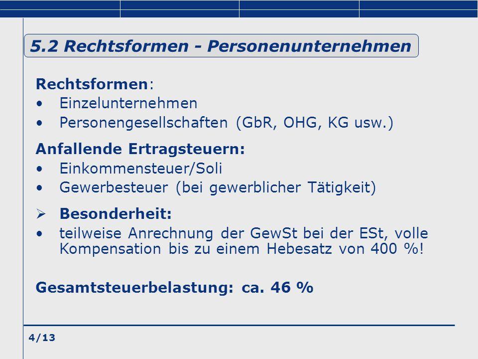 5.2 Rechtsformen - Personenunternehmen