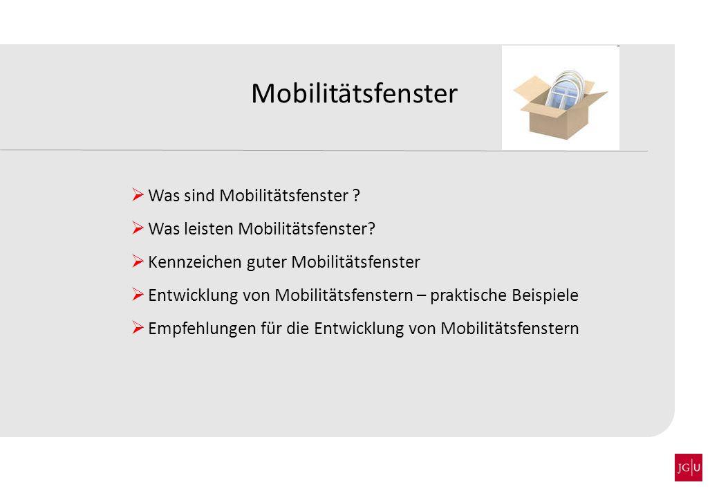 Mobilitätsfenster Was sind Mobilitätsfenster
