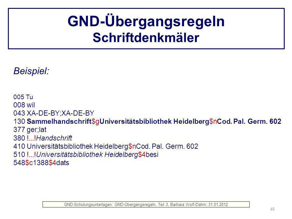 GND-Übergangsregeln Schriftdenkmäler