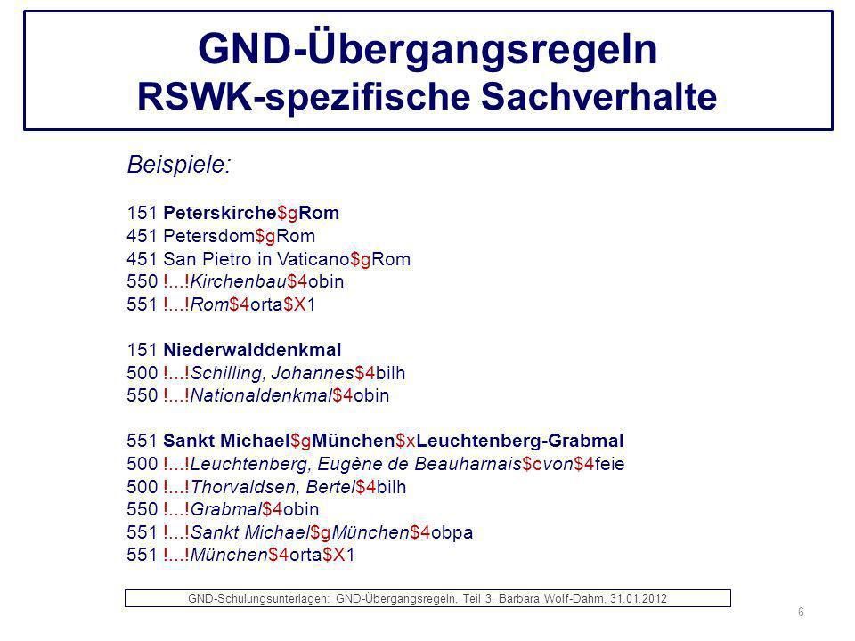 GND-Übergangsregeln RSWK-spezifische Sachverhalte