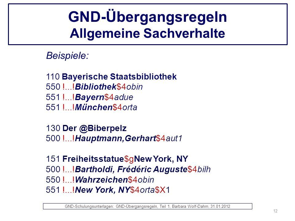 GND-Übergangsregeln Allgemeine Sachverhalte