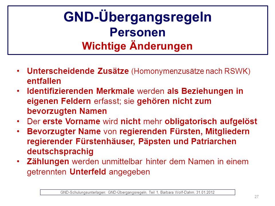 GND-Übergangsregeln Personen Wichtige Änderungen