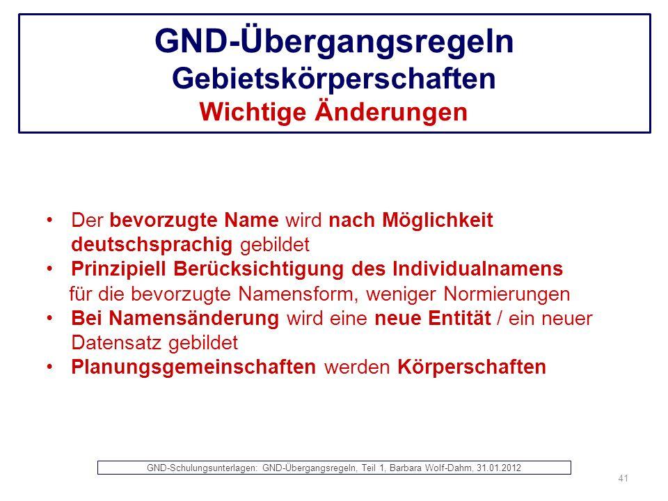 GND-Übergangsregeln Gebietskörperschaften Wichtige Änderungen