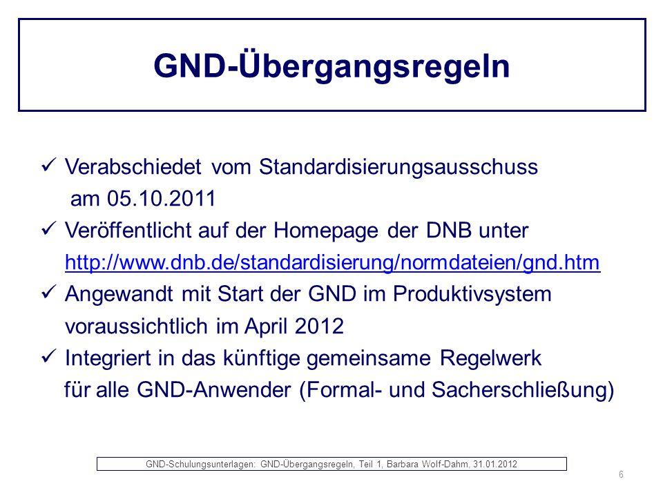 GND-Übergangsregeln Verabschiedet vom Standardisierungsausschuss