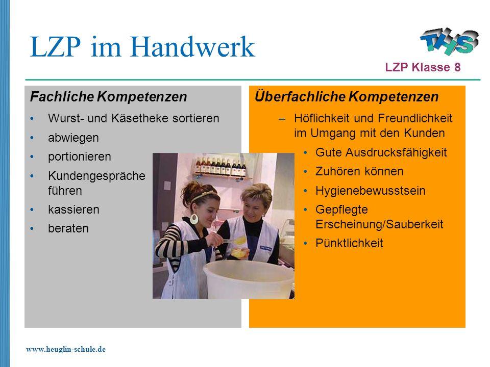 LZP im Handwerk Fachliche Kompetenzen Überfachliche Kompetenzen